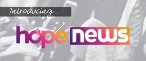 Hope News