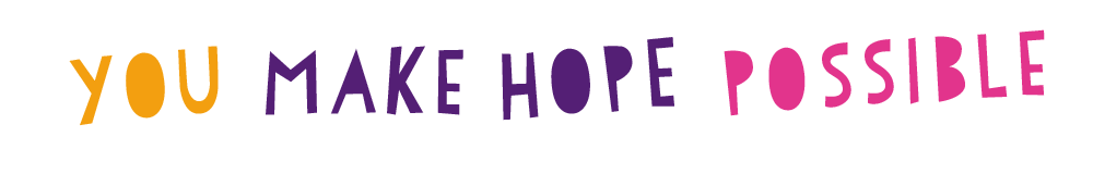You make Hope possible - donate today!