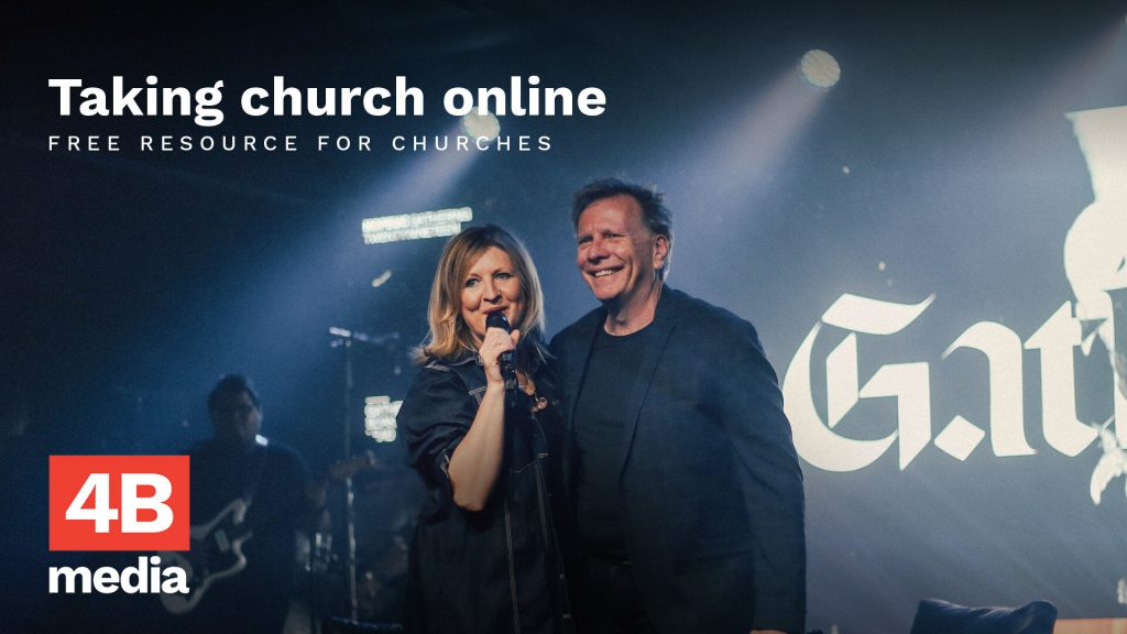 4B Media Guide to Putting Your Church Online
