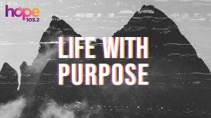 Life with Purpose Bible plan