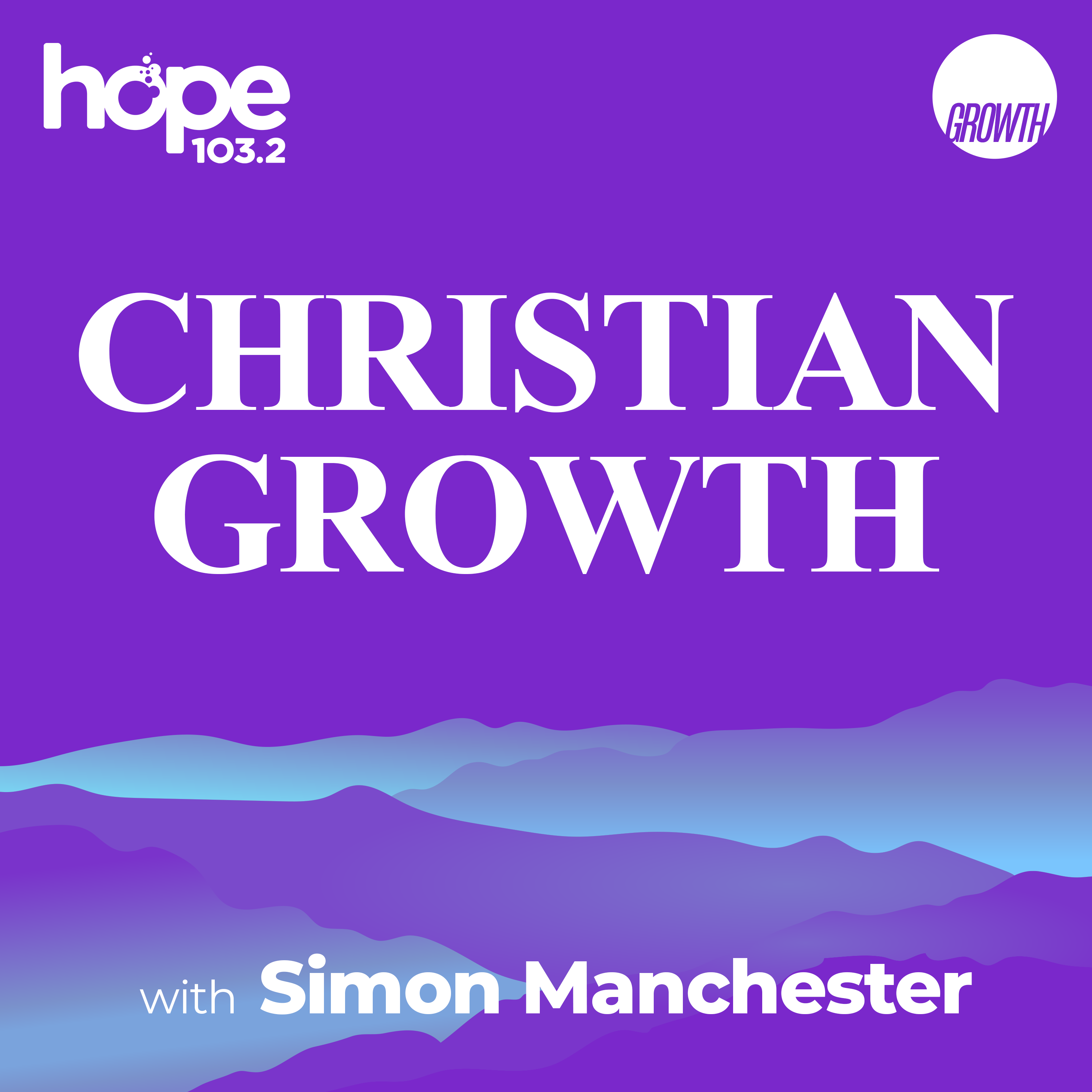 Christian Growth with Simon Manchester podcast square banner