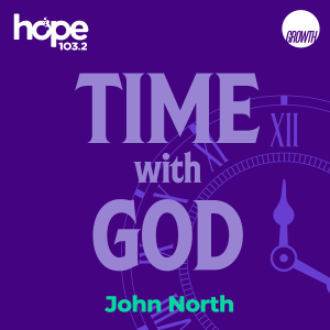 Time with God with John North podcast square banner