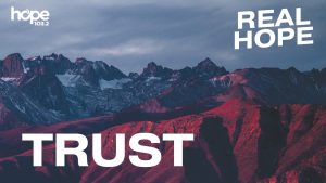 YouVersion Trust theme in the Real Hope 2020 Devotions