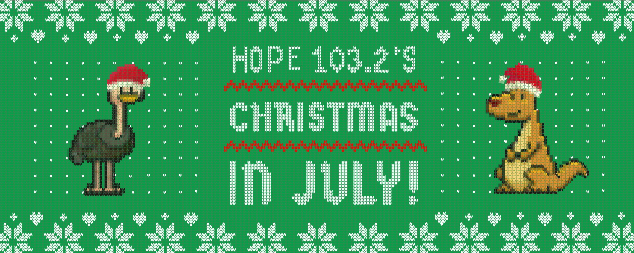 s Christmas In July 2020 Hope 103.2's Christmas in July – Hope 103.2