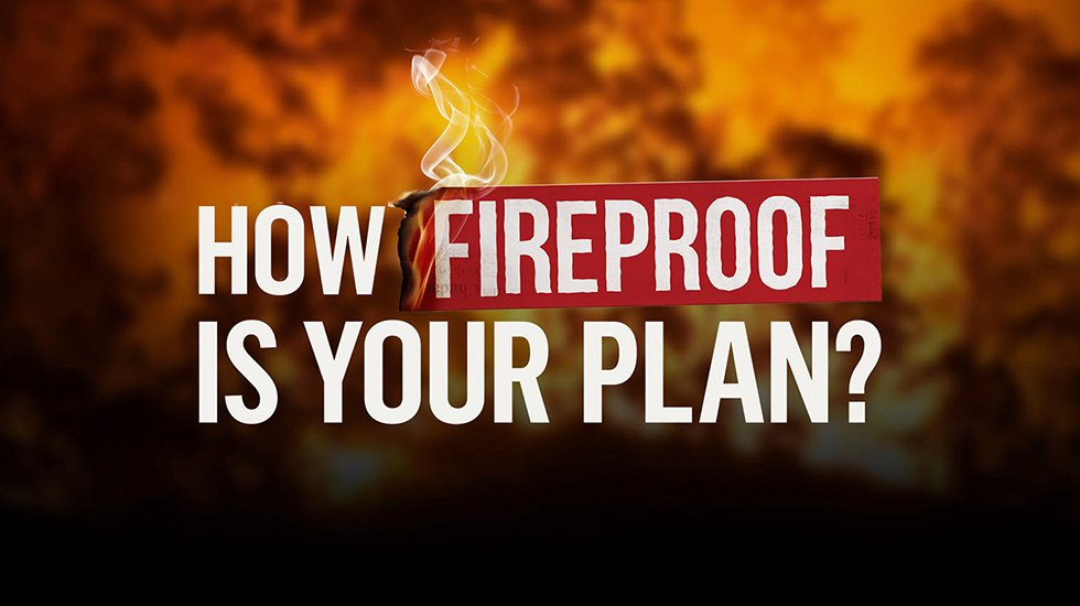 How Fireproof is your plan graphic