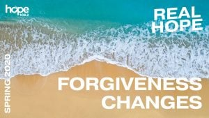 Real Hope Spring Devotion - Forgiveness Changes #4
