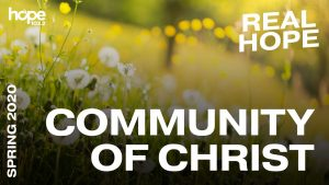 Real Hope Spring Devotion - Community of Christ #6