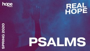Real Hope Spring Devotion - Psalms #7