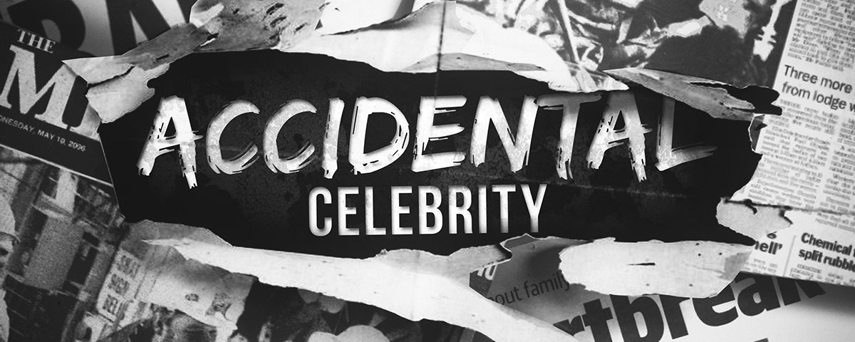 Accidental Celebrity podcast