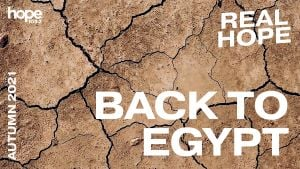 Real Hope The Autumn Edition 2021 - Back to Egypt