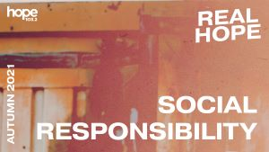 Real Hope The Autumn Edition 2021 - Social Responsibility