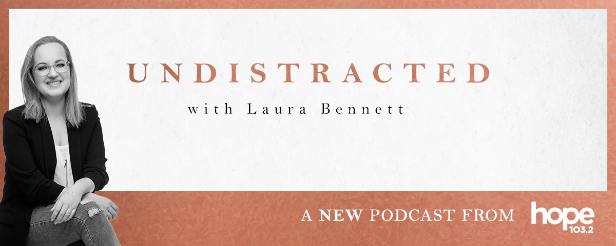 UNDISTRACTED with Laura Bennett podcast cover artwork