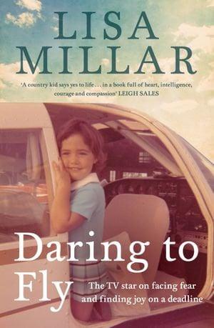 daring-to-fly by Lisa Millar