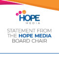 Statement from the Hope Media Board Chair
